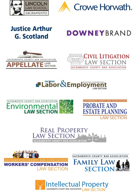 Lincoln Law School, Crowe Horwath LLP, Justice Arthur Scotland, Downey Brand, Appellate Law Section, Civil Litigation Law Section, Labor & Employment Section, Real Property Section, Environmental Law Section, Probate & Estate Planning Section, Workers' Comp Section, Intellectual Property Section, Family Law Section